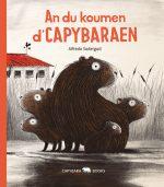 *Druck_NEU_NEU_An du koumen d'Capybaraen_Cover.indd